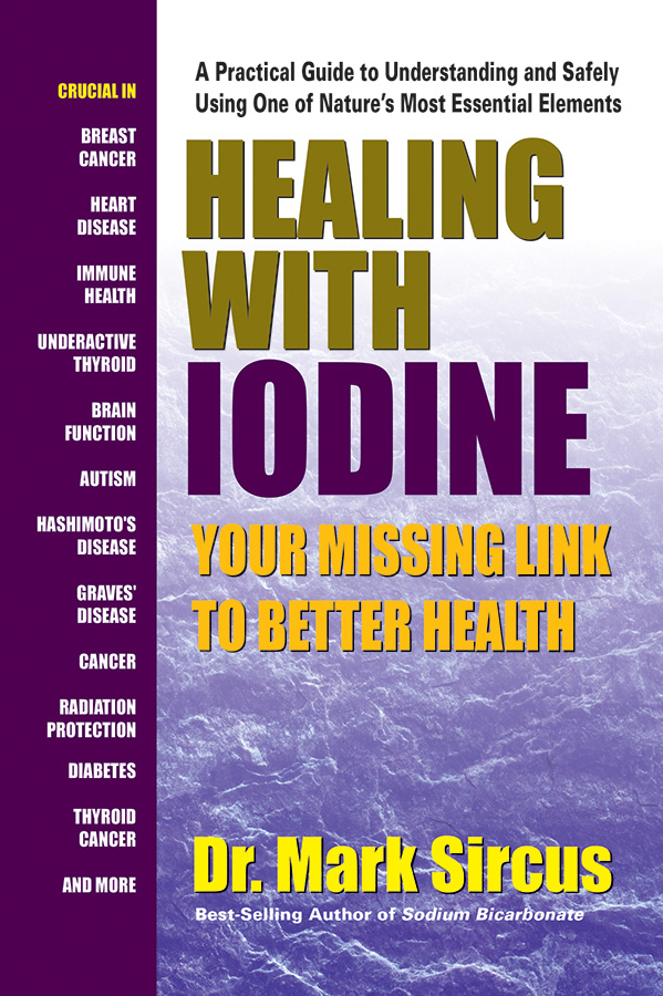 COVID-19 and Iodine: An Important Message, and Book, from Square One